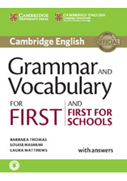 Grammar and Vocabulary for First and First for Schools with Answers
