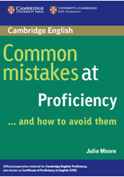 Common mistakes at Proficiency ... and how to avoid them