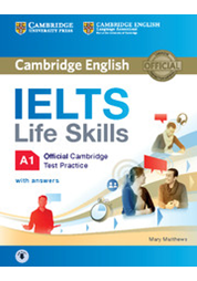 IELTS Life Skills A1 Student's Book with Answers with Downloadable Audio