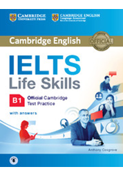 IELTS Life Skills B1 Student's Book with Answers with Downloadable Audio