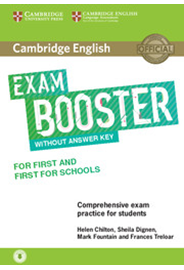 Exam Booster for First and First for Schools without Answer Key & Audio