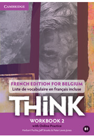 Think Level 2 - Workbook with Online Practice (for Belgium)