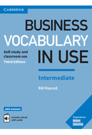 Business Vocabulary in Use Intermediate - with answers and Enhanced ebook