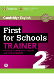 First for Schools Trainer 2 with Answers and Audio
