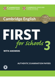 Cambridge English First for Schools 3 Student's Book with Answers and Audio