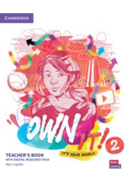 Own it! Level 2 Teacher's Book with Digital Resource Pack