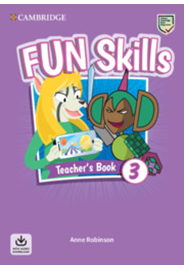 Fun Skills Level 3 Teacher's Book with Audio Download