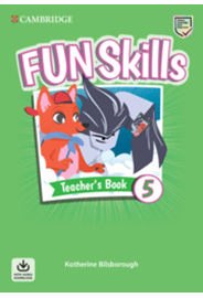 Fun Skills Level 5 Teacher's Book with Audio Download