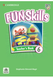 Fun Skills Level 6 Teacher's Book with Audio Download