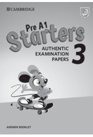Pre A1 Starters 3 Answer Booklet Authentic Examination Papers