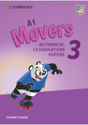 A1 Movers 3 Student's Book Authentic Examination Papers